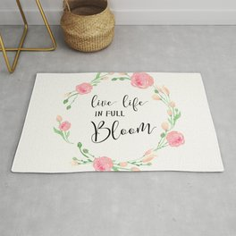 Live life in full bloom Rug