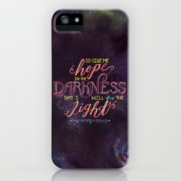 Hope in the Darkness iPhone Case