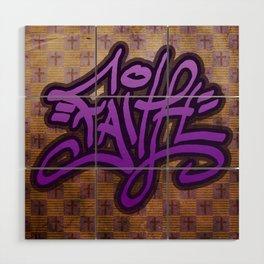 Faith (Graffiti) Wood Wall Art
