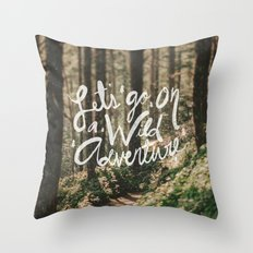 Let's Go on a Wild Adventure Throw Pillow