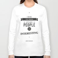 hemingway Long Sleeve T-shirts featuring Ernest Hemingway Quote, writer, words of wisdom by Spyros Athanassopoulos