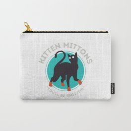 kitten mittons ,you'll be smitten ! Carry-All Pouch