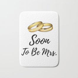 Soon To Be Mrs. - Bridal Shower Gifts For Bride Bath Mat