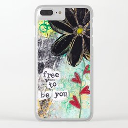 FREE TO BE YOU Clear iPhone Case
