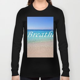Breathe Cayman Relaxing Beach Waves Long Sleeve T-shirt