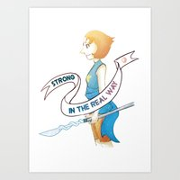 Pearl: Strong in the real Way Art Print
