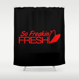 So Freakin' Fresh v6 HQvector Shower Curtain