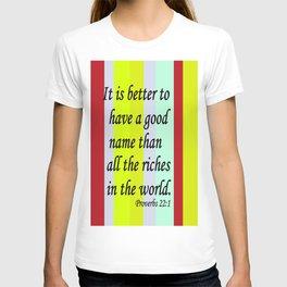 A Good Name T-shirt