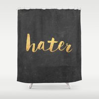 2pac Shower Curtains featuring Hater by Text Guy