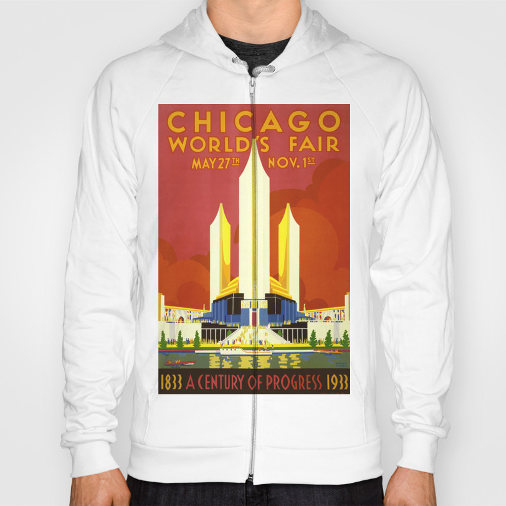 Chicago World's Fair 1933 - Vintage Poster Hoody by Elac SSR8873169
