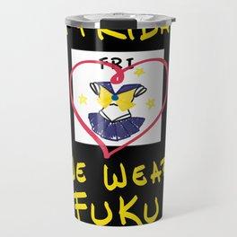 On Fridays We Wear Fuku - Uranus Travel Mug