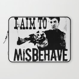 I aim to misbehave Laptop Sleeve