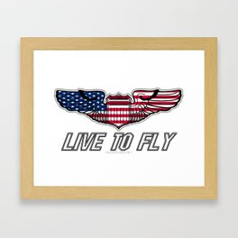 Live To Fly Version 2 Framed Art Print