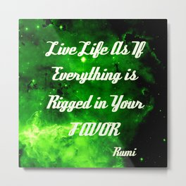 Everything Is Rigged - Rumi Metal Print