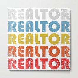 Realtor. Real estate agent gifts Metal Print