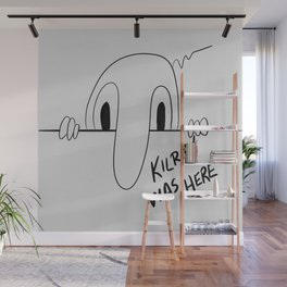 Kilroy was here Wall Mural