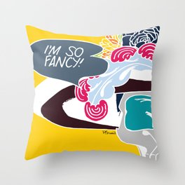 I'm so fancy Throw Pillow