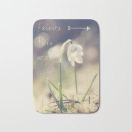 Fairies this way- Snowdrop- Flower- Spring Bath Mat