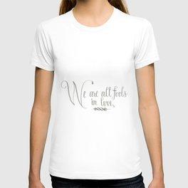 Fools In Love T-shirt