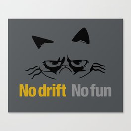 No drift No fun v1 HQvector Canvas Print
