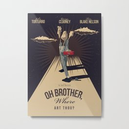 O Brother, Where Art Thou? (2000) Metal Print