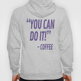 You Can Do It - Coffee (Ultra Violet) Hoody