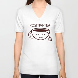 You Got This, Positive, Tea, Funny, Cute, Quote Unisex V-Neck