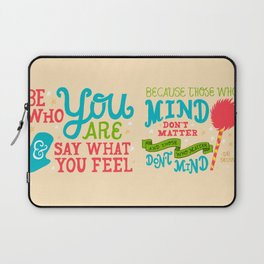 Be Who You Are Laptop Sleeve