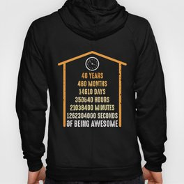 40th Birthday 40 Years Old 480 Months Hoody
