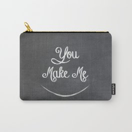 You Make Me Smile - Chalkboard Carry-All Pouch