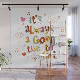 it's always a good time to fart Wall Mural