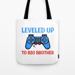 Leveled Up To Big Brother Tote Bag