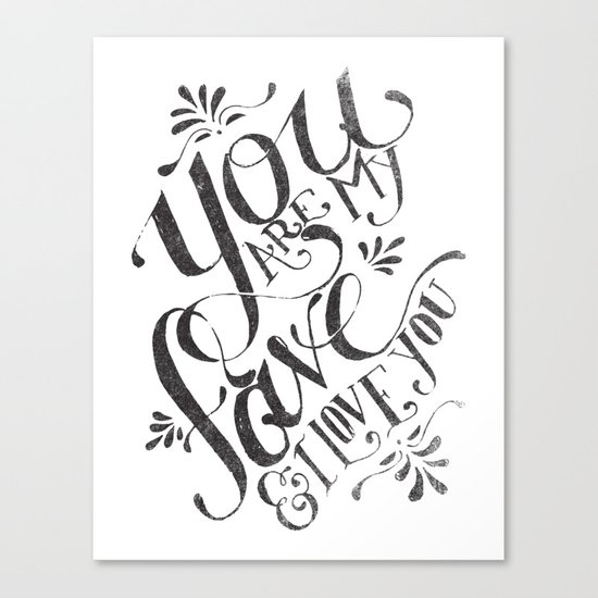 YOU ARE MY FAVE... Canvas Print
