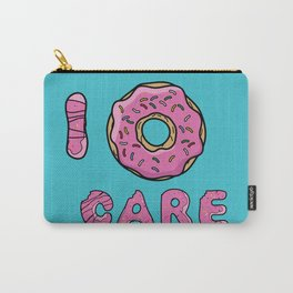 I dont care Carry-All Pouch