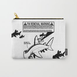 FIN REMOVAL WARNING LABEL - #stopsharkfinning Carry-All Pouch