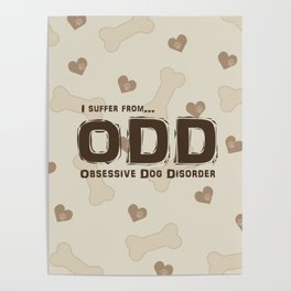 Obsessive Dog Disorder Poster