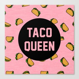 Taco Queen - pink Canvas Print