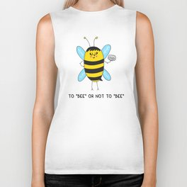 To BEE or not to BEE Biker Tank