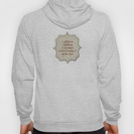 I will honor Christmas in my heart, and try to keep it all the year Hoody