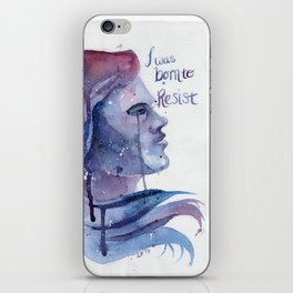 I was born to RESIST iPhone Skin