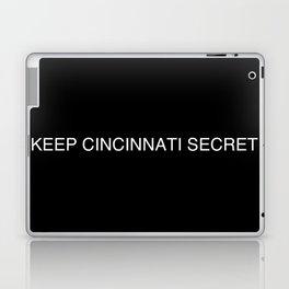 Keep Cincinnati Secret Laptop & iPad Skin