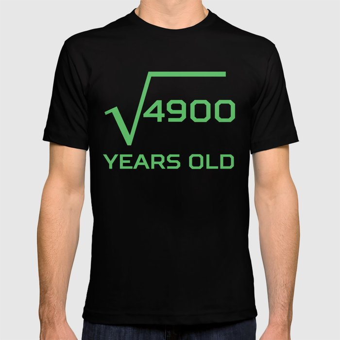 Square Root Of 4900 Funny 70 Years Old 70th Birthday T Shirt By Awesomeart