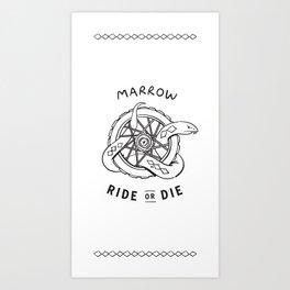 Ride or Die · Marrow Art Print