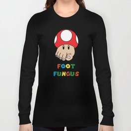 Foot Fungus Long Sleeve T-shirt