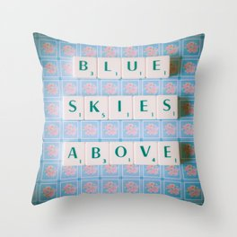 Blue Skies Above in Scrabble Tiles Throw Pillow