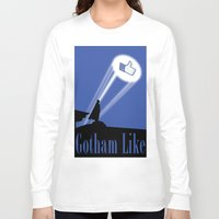 gotham Long Sleeve T-shirts featuring Gotham Like by Tony Vazquez