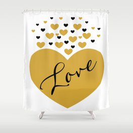 Love is Gold Shower Curtain