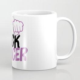 F*ck Cancer Coffee Mug