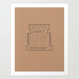 Never Judge a Book by its Cover Art Print