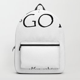 If nothing goes right - Go left Backpack